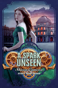 A Spark Unseen by author Sharon Cameron