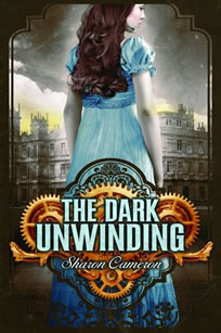 The Dark Unwinding by author Sharon Cameron