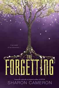 The Forgetting by author Sharon Cameron