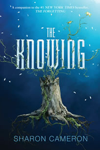 The Knowing by author Sharon Cameron