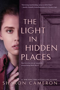 The Light in Hidden Places by author Sharon Cameron