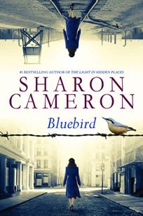 Bluebird by author Sharon Cameron
